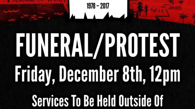 a graphic black white and red poster for the la weekly funeral/protest to be held on december 8, 2017 at 12 PM